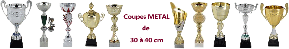 Coupes Metal de 30 à 40 cm